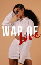 War Of Love by Queen_Shawna