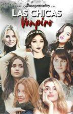 Las chicas vampiro-soy luna  by Alennynovelas