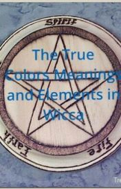 The True Colors Meanings and Elements in Wicca by midnightsilver333
