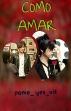 COMO AMAR (HyunSaeng) by pame_yes_vit