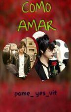 COMO AMAR (HyunSaeng) by pame_yes_vit