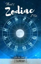 That's Zodiac Me by IsgxMendes