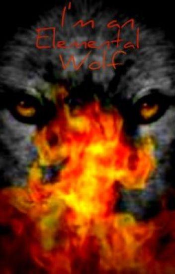 I'm an Elemental Wolf
