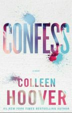 Confesso - Colleen Hoover by GKStylinson