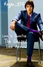 Love is Sweeter the Second Time Around (George Weasley Fan Fiction) by Notwhoyouhinkiam