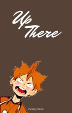 Up There (Hinata x Reader) by Purple_Potion