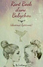 Rant Book d'une Babychou ♡ by Emy791