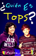 """¿Quién es Tops?"" ~Larry Stylinson by paulina_03_03"