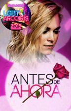 ANTES DE AHORA(ELYCIA) by JemmaDespistada