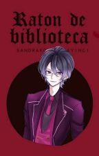 Ratón de Biblioteca. Reiji Sakamaki #PREMIOSHASPER by sandrakosukedavinci