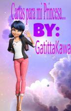 Cartas para mi Princesa... by GatitaKawaii_Fashion