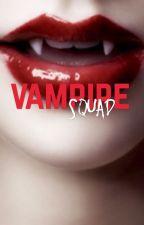 Vampire Squad by xLisaSquadx
