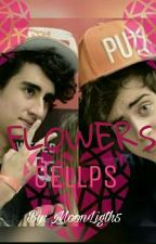Flowers | CELLPS by nina_oficial3