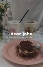 dear john by flhorals