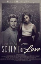 Scheme of love | ▪nh▪ ✔ by -ashtonsbby-