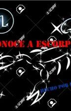CONOCE A ESCORPIO by Escorpio_18