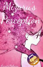 Mizuru's Perception (CPN) [On Hold] by ArisatoHoharu