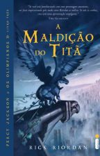Percy Jackson e os Olimpianos - A Maldição do Titã by MidnightAlves381