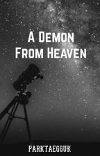 A Demon From Heaven (Teen Wolf Fanfiction) Demon! Stiles Stilinski by ParkTaeGguk