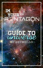 I'm Your Pentagon (Guide to Universe) by heymello