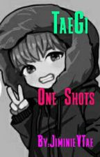 Taegi One Shots by JiminieVTae