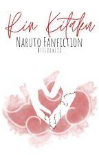 Rin Kitaku [Naruto Fanfiction] by Mielson123