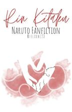 Rin Kitaku [Naruto Fanfiction] by Rin_Kitaku
