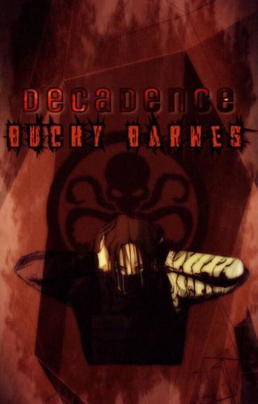 Decadence // Bucky Barnes Ff
