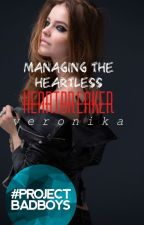 Managing the Heartless Heartbreaker by drowninginmaplesyrup