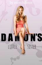 Damon's Little Sister (Vampire Diaries FanFiction) by merchdenn