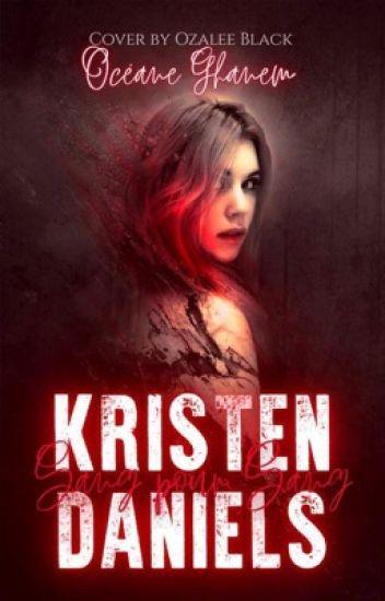 Kristen Daniels : Sang pour Sang.