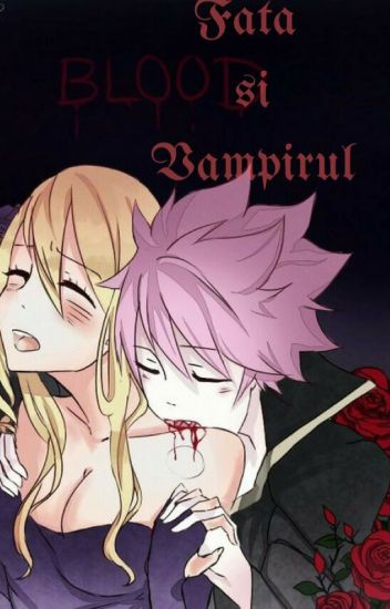 Fata si Vampirul (A NaLu Fanfic)