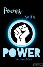 Poems With Power by WritingAdict