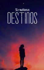 Destinos (Fanfic CDM Castiel) #EsmeraldAwars2017 by MaguiArianator