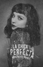 La Chica Perfecta by MaraJuditReyesMuoz