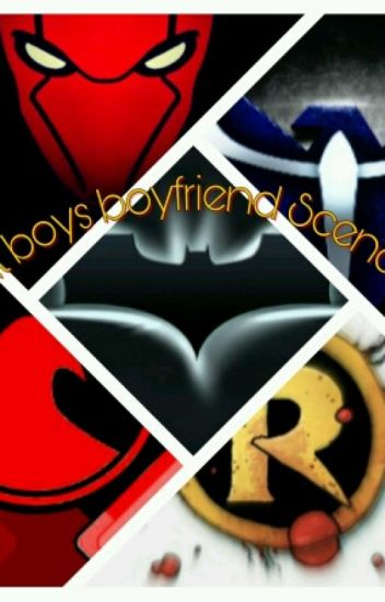 Bat Boys Boyfriend Scenarios - Jelly - Wattpad