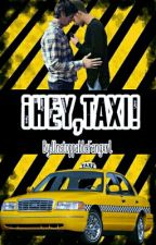 ¡Hey,Taxi! [Sitteo] by UnstoppableFangxrl