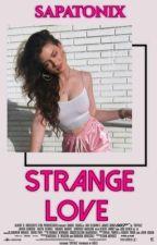 strange love ➹ taylor caniff.{ HIATUS } by sapatonix