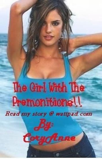 The Girl With The Premonitions