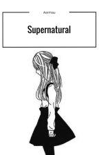 Supernatural ×Aarmau AU× by DrawnMidnightShadows