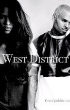 West District. by breezyaddiction