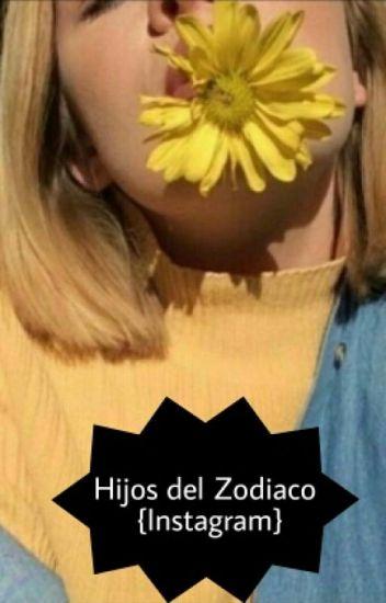 Hijos del Zodiaco {Instagram}