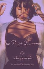 The Thug's Diamond by suckmypineapples
