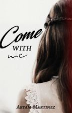 Come With Me┃JORTINI┃ T e r m i n a d a by StoesselDeBlanco
