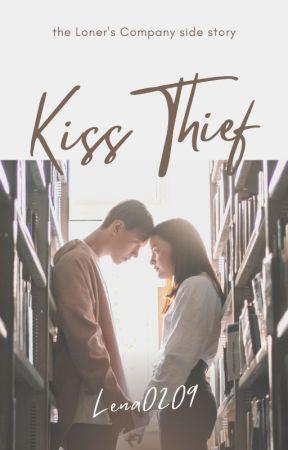 KISS THIEF (Short Story) by Lena0209