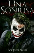 Una Sonrisa (Joker) by JackJokerNapier