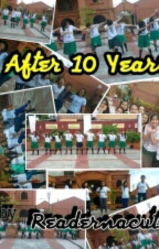 After 10 Years by Readernacute