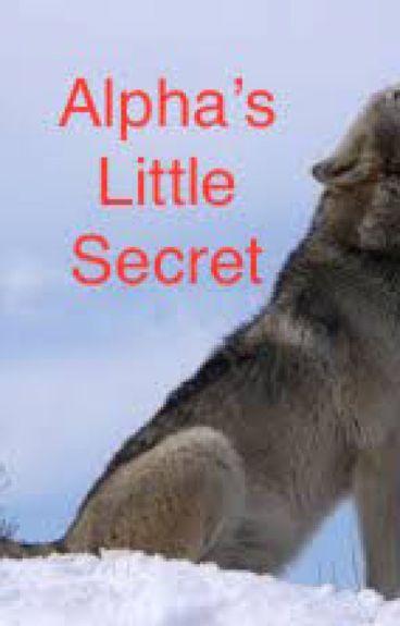 Alpha's Little Secret (Completed)