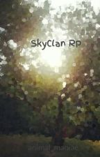 SkyClan RP by animal_maniac