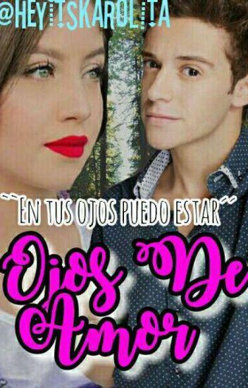 Ojos De Amor ➳Ruggarol